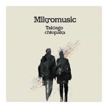 Takiego chlopaka (Jaymak & Andre Solaris Remix) – Mikromusic